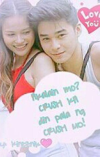 """""""Akalain mo? Crush ka din pala ng Crush mo! Book 1""""COMPLETE"""