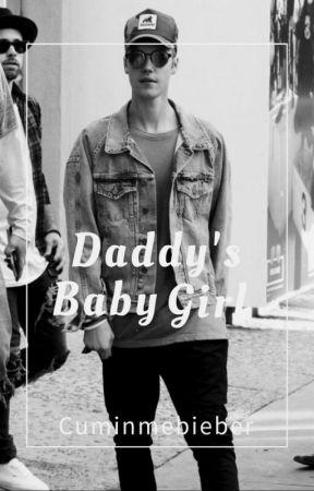 Daddy's Baby Girl  by Cuminmebieber