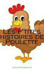 Les p'tites histoires de Poulette by Lapoulettedarkvador