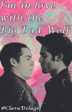 I'm in love with the Big Bad Wolf | Sterek | by ClaraDelage