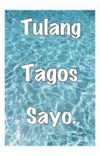 Tulang Tagos Sayo by nvrmndmex