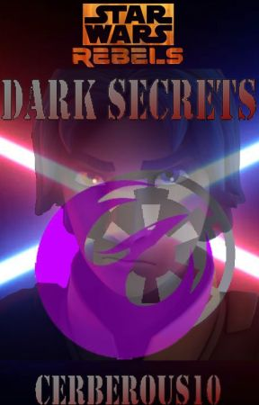 Star Wars Rebels: Dark Secrets by Cerberous10