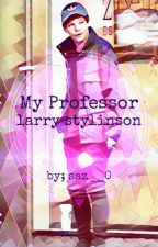 My professor.||larry Stylinson|| by saz__0