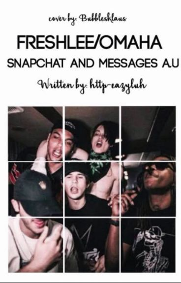 Freshlee & Omaha Snapchat and Message Au's (Requests Open)