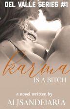 DVS #1: Karma is a Bitch (R18) (Completed) by AljSandelaria