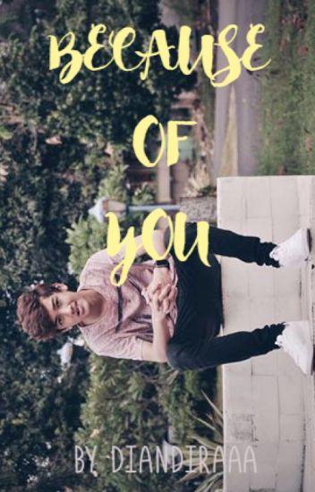 (AIS-1) Because Of You
