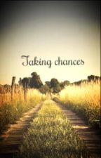 Taking chances by chiyo_30