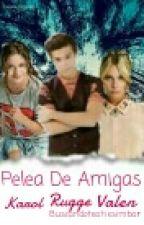 Pelea De Amigas by BuscandoAFelicity