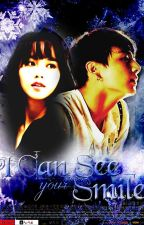 I Can See Your Smile (BTS Jungkook & Kim Sohyun FF) by gaze_sangnamja
