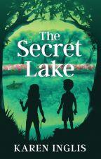 The Secret Lake by kareninglisauthor