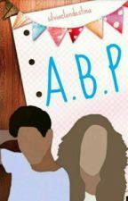 """ABP:Amarte,Buscarte y Perderte (Aguslina) by silviaclandestina"
