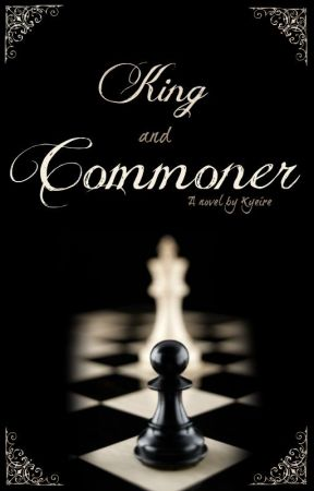 King and Commoner by Kyeire