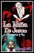 La Niña De Jason (Juuzou Y Tu) by ludmy2442