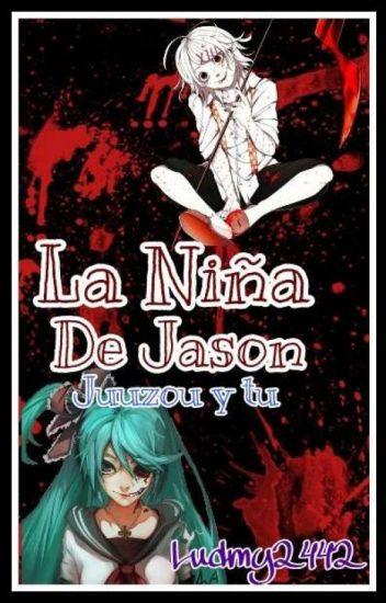 La Niña De Jason (Juuzou Y Tu)