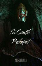 Si Cantik Psikopat by NurulFdhlh