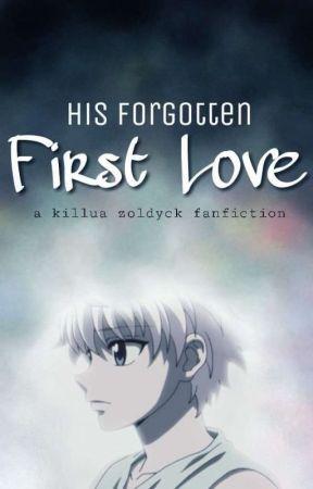 His forgotten First Love || Killua x Reader by RinkaJ