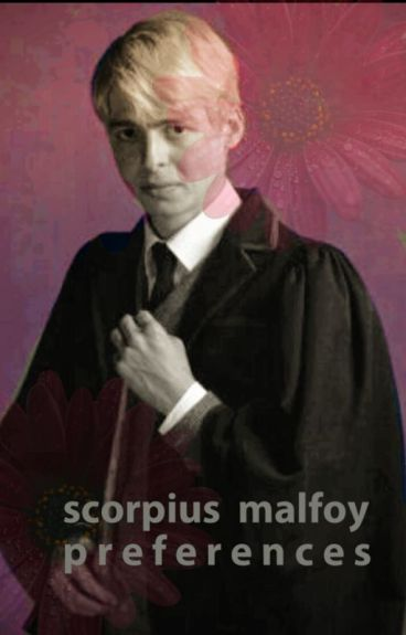 Scorpius Malfoy Imagines And Preferences