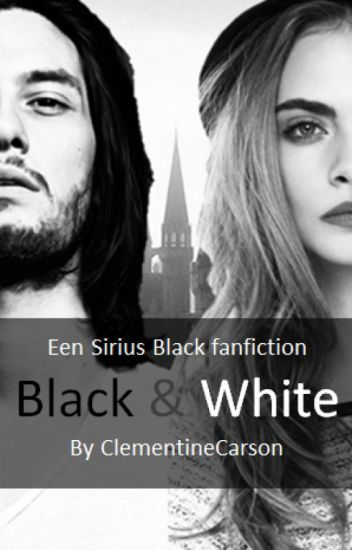 Sirius Black ~ Black and White 《Voltooid》
