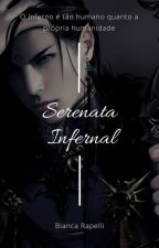 Serenata Infernal by Sesshy_Kawaii