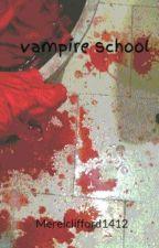 vampire school by Merelclifford1412