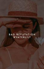 Bad reputation ❧ ricegum  by dxrkempress