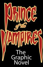 Prince of the Vampires: The Graphic Novel by ManggoEntertainment