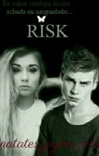 Risk! |Askıda| by the_best_ben