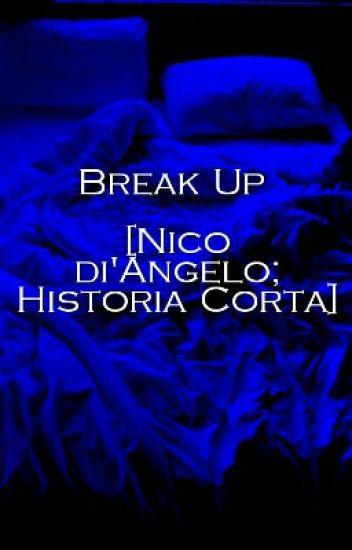Break Up [Nico di'Angelo; Historia Corta]