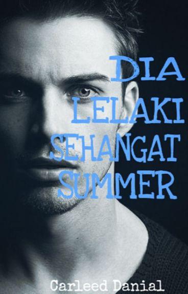 Dia Lelaki Sehangat Summer