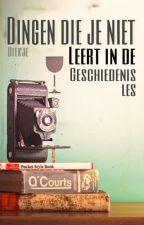 Wat Je NIET Leert In De Geschiedenis Les. by Diekje