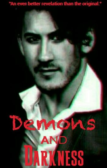 Demons and Darkness | A Danti/Septiplier Fanfic (BOOK 2)