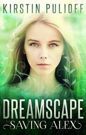 Dreamscape: Saving Alex by KPulioff