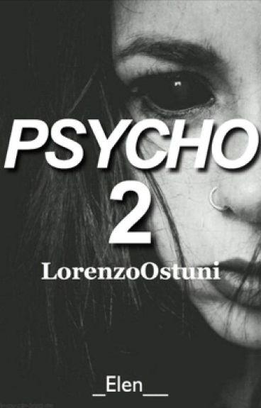 Psycho 2//LorenzoOstuni