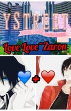Love Love ~ Zaron {Book 2} (Discontinued) by _CakeIsAmazing_