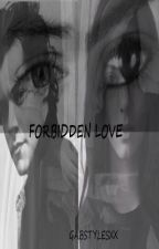 Forbidden Love by GabStylesxx