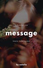 Message • tomlinson✔️ by natalia16031