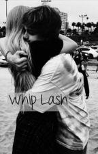 Whip Lash by hedaoverheels