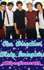 | One Direction~Dirty Imagines | by _1Directioner33_