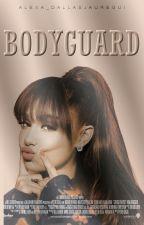 Bodyguard - Ariana Grande & Tu  by Alexa_DallasJauregui