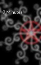 7 Minutes by SophiaFireweaver