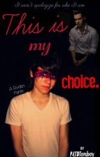 This is My Choice| A Ryden M-Preg by PATDTomboy