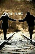 You And I(Romanogers One Shot) by KylaYsabelleCresenci