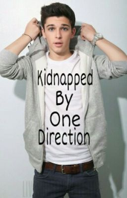 Kidnapped By One Direction (A Boyxboy Fanfiction) {Hiatus}