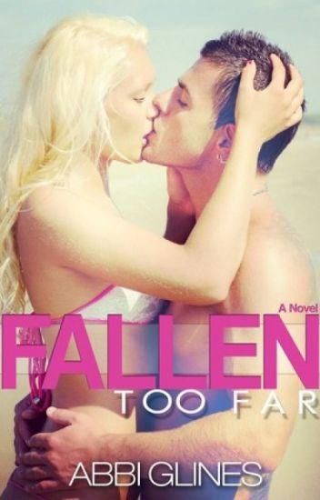 Fallen Too Far (Book 1 of Too Far Series)