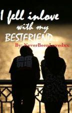 I Fell In Love with My Best Friend. by gatdula_aya