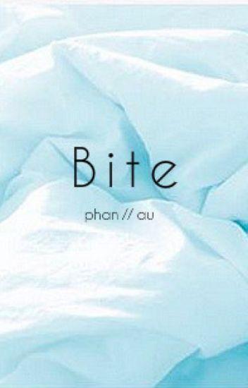 Bite // Phan AU [ discontinued ]