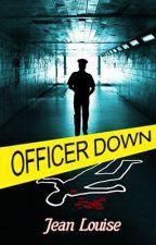 Officer Down by JYHarris