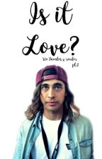 Vic Fuentes X reader Book Two: Is It Love? by DammitDaddario