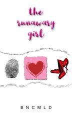 The Runaway Girl by bncmld