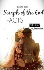{ Seraph Of The End Facts } FR by YumeAkabane